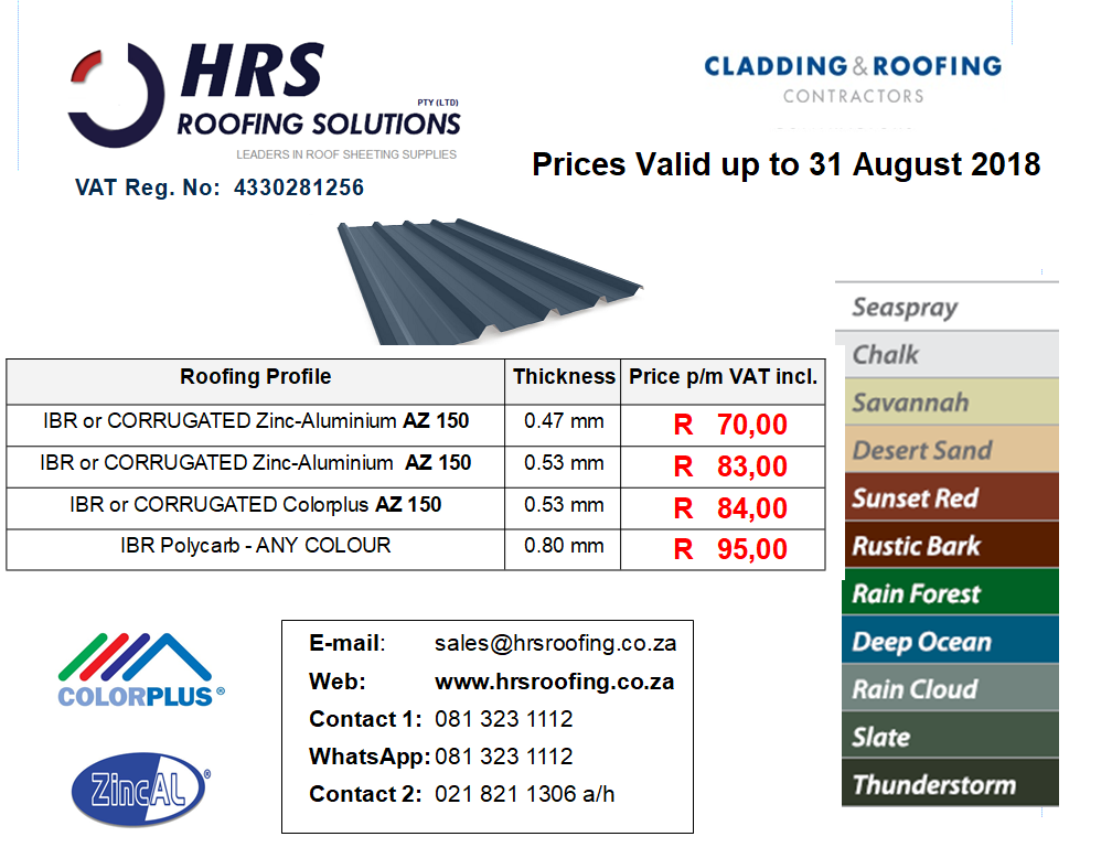 August 2018 roof sheeting Pricing 2018, IBR and Corrugated Colorbond and ZINCALUME roof sheeting cape town, roof sheets caledon and hermanus